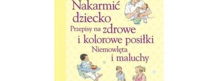 Nakarmić dziecko. Niemowlęta i maluchy Publicat-1