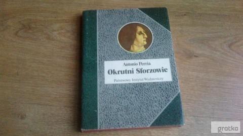 ,, Okrutni Sforzowie''Autor: Perria Antonio