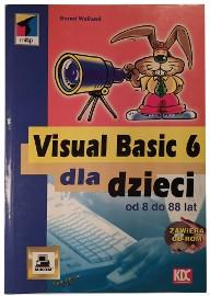 Visual Basic 6 dla dzieci Welland B.