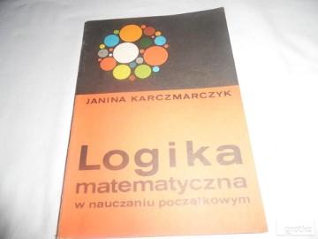 logika matematyczna w nauczaniu poczatkowym
