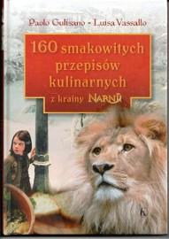 160 smakowitych przepisów kulinarnych z krainy Narnii  Warszawa Mokotów