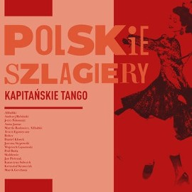 Polskie szlagiery: Kapitańskie tango (CD) - Nowa