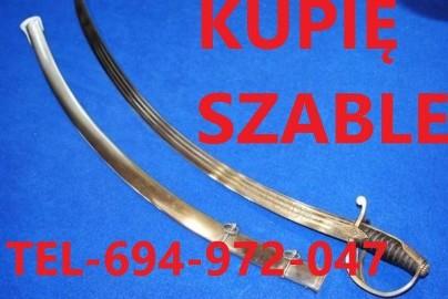 KUPIE WOJSKOWE STARE SZABLE,BAGNETY,MEDALE TELEFON 694-972-047