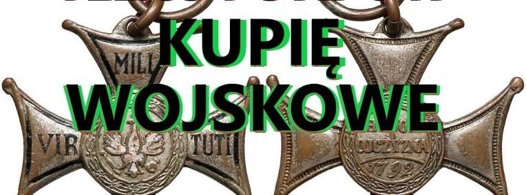 KUPIE STARE WOJSKOWE odznaczenia,odznaki,medale,ordery-1
