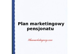 Plan marketingowy pensjonatu