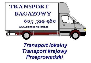 Transport Bagażowy Mińsk Mazowiecki - Przeprowadzki Usługi transportowe Bagażówka Dystrybucja towaru