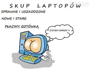 Skup laptopów - Końskie i okolice tel. 883-11-44-63