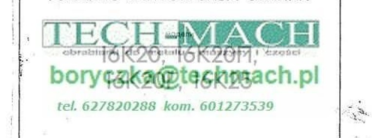 Dokumentacja DTR do tokarki 16k20 16K25 16K40 tel. 601273539-1