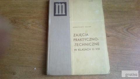 Zajęcia praktyczno - techniczne w klasach V_VIII K. Zajda