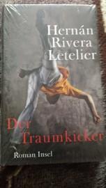 Książka niemieckojęzyczna Hernan Rivera Letelier - Der Traumkicker