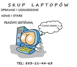 Skup laptopów - Majdan Królewski i okolice tel. 883-11-44-63