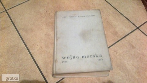 ksiazka z 1959r,,Wojna morska 1939-1945...