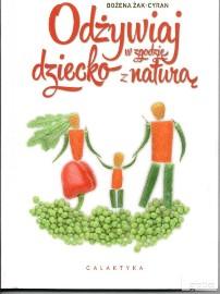Sprzedam książkę Odżywiaj dziecko w zgodzie z naturą Bożena Żak-Cyran