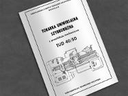Instrukcja DTR: Tokarka TUD 40, TUD 50, TUD-50