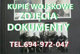 KUPIĘ DOKUMENTY ZDJĘCIA,LEGITYMACJE,DYPLOMY STARE WOJSKOWE
