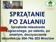 Sprzątanie po zalaniu, cena, tel. 504-746-203, Wrocław,  po wybiciu toalety,  awarii hydraulicznej