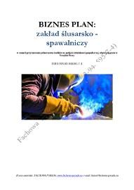 BIZNESPLAN na założenie zakładu ślusarsko – spawalniczego 2011
