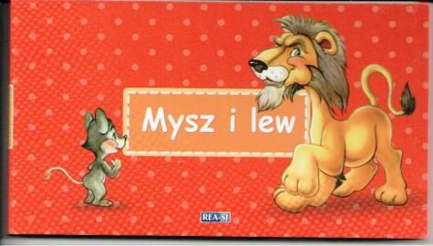 Mysz i lew. Bajki Ezopa Julia Konkołowicz-Pniewska