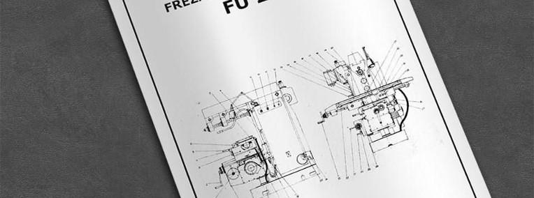 Instrukcja DTR: Frezarka FU 251, FU-251 ...-1