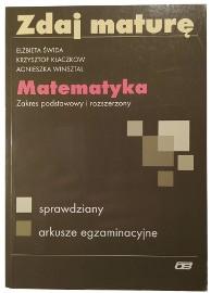 Zdaj maturę, Matematyka Zakres podstawowy i rozszerzony, sprawdziany, arkusze egzaminacyjne