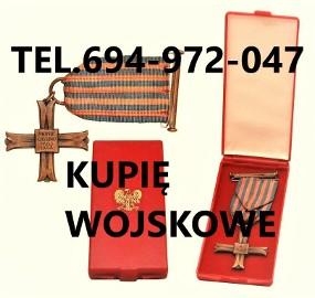 kupie wojskowe stare odznaczenia,medale,ordery,wyposażenie TELEFON 694972047