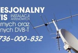 Montaż serwis ustawianie Anten Satelitarnych Cyfrowy Polsat NC+ Orange Naziemnych DVBt Skarżysko Kamienna