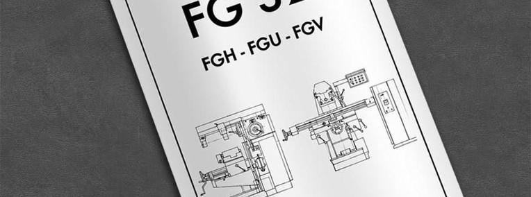 DTR: Frezarka TOS FG 32 (FGH 32, FGU 32, FGV 32)-1
