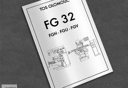 DTR: Frezarka TOS FG 32 (FGH 32, FGU 32, FGV 32)