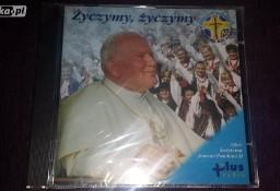 CD Życzymy, życzymy Ojcu Świętemu Janowi Pawłowi II (2005)