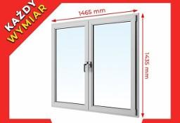 OKNA okno PCV EkoSun Plastikowe 1465 x 1435 WYCENA GRATIS !!!