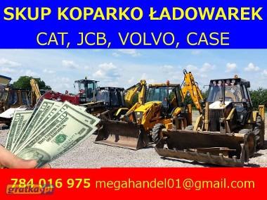 SKUP KOPARKO ŁADOWAREK CAT JCB CASE VOLVO GOTÓWKA, DOJAZD 24H-1