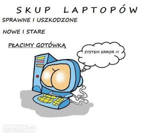 Skup laptopów - Kraśnik i okolice tel. 883-11-44-63