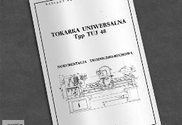 Instrukcja DTR: Tokarka TUJ 48, TUJ-48