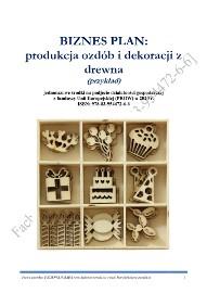 87. BIZNESPLAN produkcja ozdób i dekoracji z drewna 2020 (przykład)