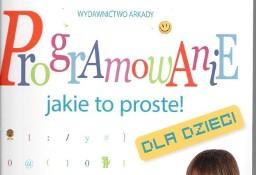 Programowanie jakie to proste! dla dzieci Warszawa