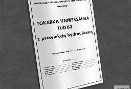 Instrukcja DTR: Tokarka TUD 63, TUD-63