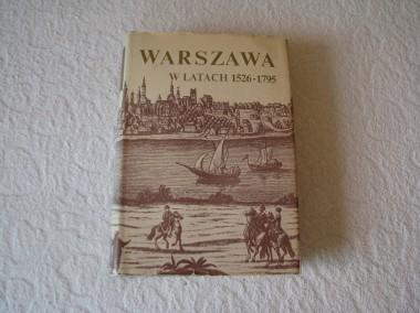 Warszawa w latach 1526-1795, red. Stefan Kieniewicz -1