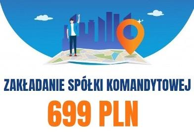 Pomoc w rejestracji SPÓŁKI KOMANDYTOWEJ - wyjątkowa cena 699 zł - najniższa cena na rynku!