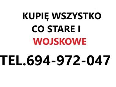 KUPIE wszystko co stare i wojskowe Polskie i Zagraniczne-1