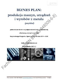 BIZNESPLAN – produkcja maszyn, urządzeń i wyrobów z metalu (przykład)