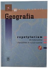 Geografia repetytorium dla maturzystów i kandydatów na wyższe uczelnie