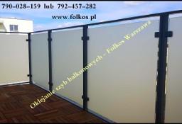Folie okienne Żoliborz, Bielany ,Bemowo- Folie dekoracyjne, folie matowe, folie bezpieczne....foliowanie szyb