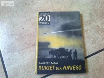 Bukiet dla Amiego -sensacje 20 wieku Zapał