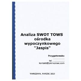 Analiza SWOT TOWS ośrodka wypoczynkowego