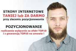 Strony internetowe + Pozycjonowanie z GWARANCJĄ TOP10!