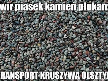 żwir Olsztyn sprzedaż transport żwiru w Olsztynie żwir płukany drenaż-1