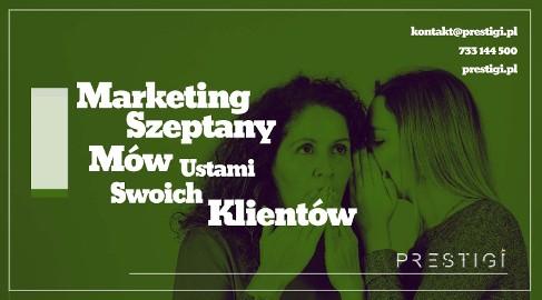 Marketing szeptany – zyskaj zaufanie klientów i zwiększ sprzedaż