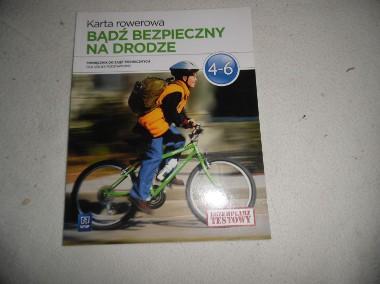ksiazka  Bądz bezpieczny na drodze. zajecia techniczne kl IV_VI. Karta rowerowa-1
