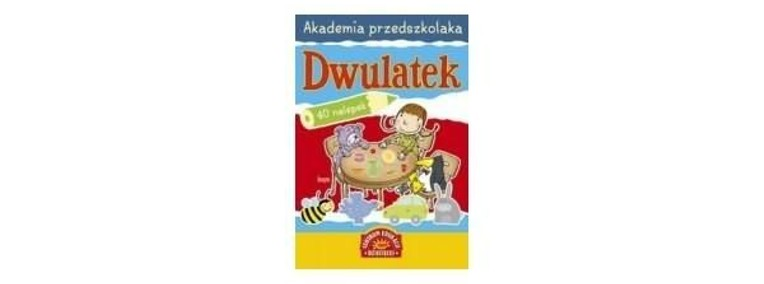 Akademia przedszkolaka. Dwulatek Marta Kotecka-1