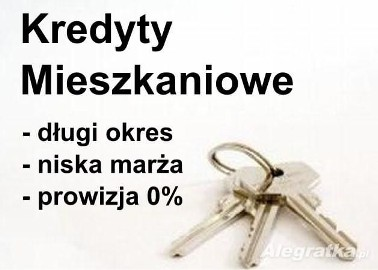 Kredyty Mieszkaniowe i Pożyczki Hipoteczne - najlepsza oferta !